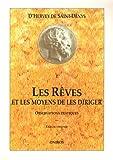 Les Rêves et les Moyens de les diriger, tome I - Observations pratiques