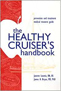 Amazon.fr - The Healthy Cruisers Handbook: Prevention and