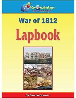 War of 1812 Lapbook: Plus FREE Printable Ebook (English Edition ...