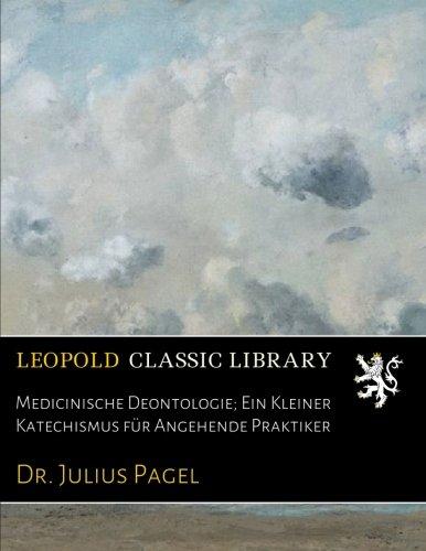 medicinische-deontologie-ein-kleiner-katechismus-fur-angehende-praktiker