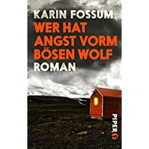 Wer hat Angst vorm bösen Wolf: Roman (Konrad Sejer 3)