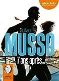 7 ans après... | Musso, Guillaume (1974-....)