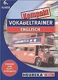 Vokabeltrainer kompakt - Englisch 6. Klasse