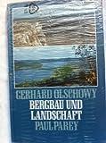 Bergbau und Landschaft. Rekultivierung durch Landschaftspflege und Landschaftsplanung