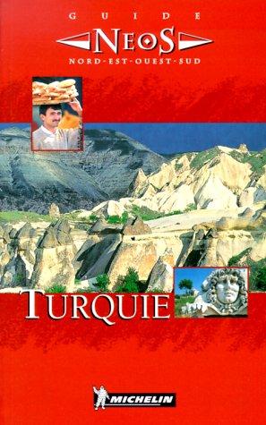 Guide Neos : Turquie par Michelin Travel Publications, Collectif