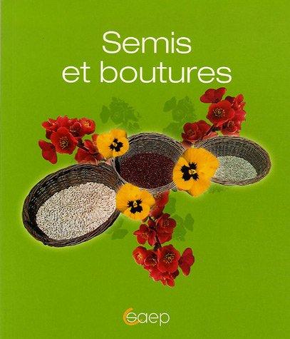 Semis et boutures par Marcel Guedj