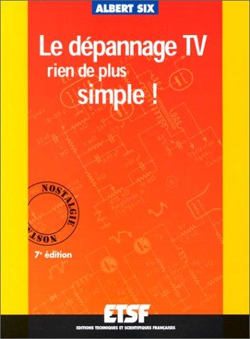Le Dépannage TV : Rien de plus simple !