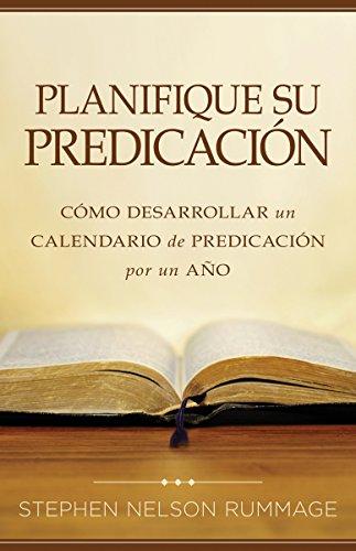 Planifique su predicacion por Stephen Nelson Rummage