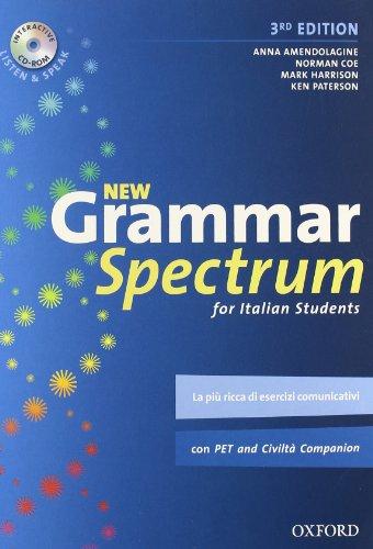 New grammar spectrum. Student's book. Per le Scuole superiori. Con CD-ROM. Con espansione online