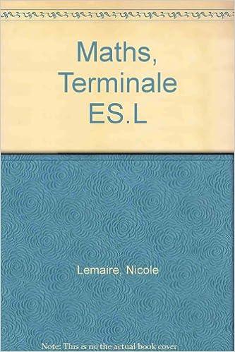 Téléchargez des livres Kindle gratuits sans carte de crédit Maths, Terminale ES.L PDF ePub by Nicole Lemaire