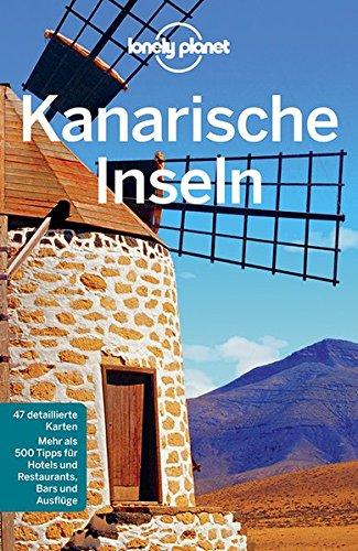 Preisvergleich Produktbild Lonely Planet Reiseführer Kanarische Inseln (Lonely Planet Reiseführer Deutsch)