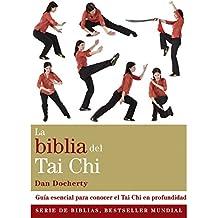 La Biblia Del Tai Chi (Cuerpo-Mente)