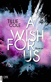 A Wish for Us von [Cole, Tillie]