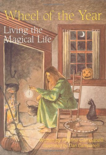Wheel of the Year: Living the Magical Life: Living the Magickal Life (Llewellyn's Practical Magick Series)