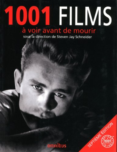 1001 films à voir avant de mourir par Steven Jay Schneider