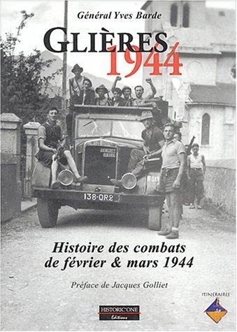 Glières 1944 : Histoire des combats de février et mars 1944