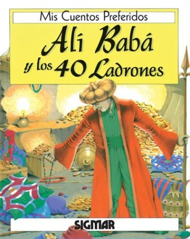 Ali Baba Y Los 40 Ladrones/ali Baba And The 40 Thieves (MIS CUENTOS PREFERIDOS) por Stephanie Laslett