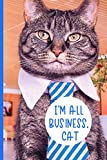 I'm all business, Cat: Dot Grid journal featuring a whimsical tabby cat dressed in a tie, great for any cat lover, the perfect notebook for planning, logging, and boosting your productivity