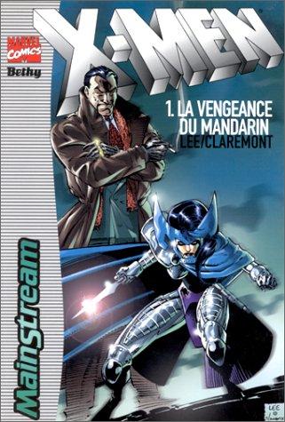X-Men, tome 1 : La Vengeance du mandarin