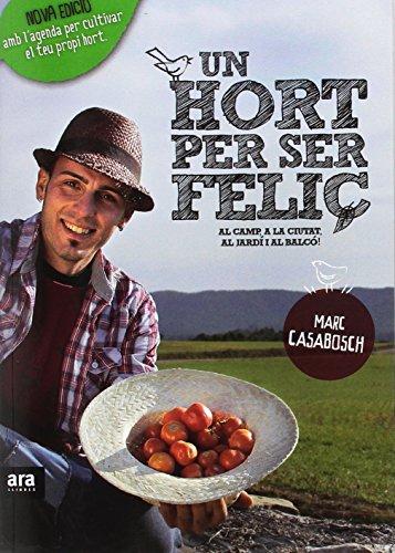 Descargar Libro Un Hort Per Ser Feliç de Marc Casabosch Estévez