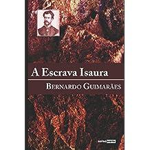 A Escrava Isaura: (Com notas)(Biografia)