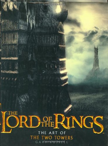 The Lord of the Rings: The Art of the Two Towers por Gary Russell
