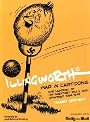 Illingworth's War in Cartoons: One Hundred of His Greatest Drawings 1939-1945