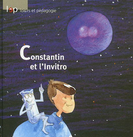 Constantin et l'Invitro par Lia Singh