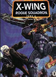 Star wars, x wing rogue squadron, tome 2 :