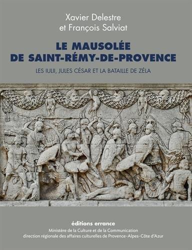 Le mausolée de Saint-Rémy-de-Provence : Les Iulii, Jules César et la bataille de Zéla