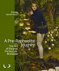A Pre-Raphaelite Journey: The Art of Eleanor Fortescue-Brickdale (National Museums Liverpool)