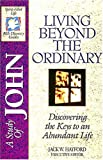 Bible Discovery: John - Living beyond the Ordinary (The spirit-filled life bible discovery)