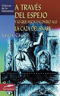 Alicia a través del espejo par Lewis Carroll