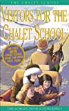 The Chalet School - Visitors for the Chalet School