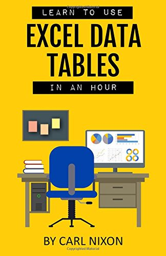 Learn To Use Excel Data Tables In An Hour