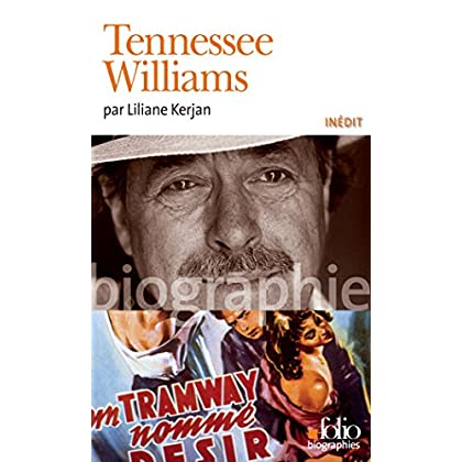 Tennessee Williams (Folio Biographies t. 72)