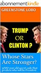 TRUMP or CLINTON - Whose Stars Are St...