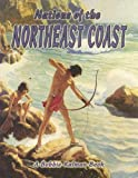 Nations of the Northeast Coast (Native Nations of North America) (Native Nations of North America (Hardcover))