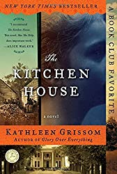 The Kitchen House: A Novel by Kathleen Grissom(2010-02-02)