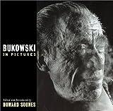Bukowski in Pictures