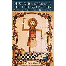 Histoire secrète de l'Europe : Volume 2