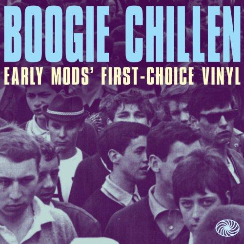 Boogie Chillen: Early Mods' Fi...