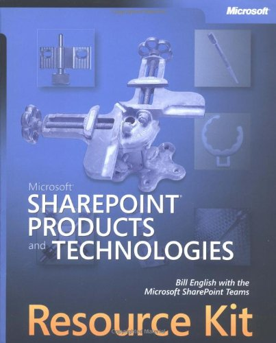 Microsoft® SharePoint®  Products and Technologies Resource Kit (Pro-Resource Kit)