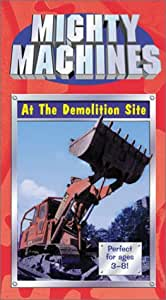 mighty machines at the demolition site vhs dvd blu ray. Black Bedroom Furniture Sets. Home Design Ideas