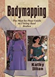 Bodymapping: The Step-by-step Guide to Fitting Real Bodies
