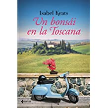 Un bonsái en la Toscana (volumen independiente nº 1)