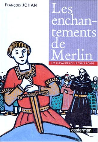 "<a href=""/node/23098"">Les enchantements de Merlin</a>"