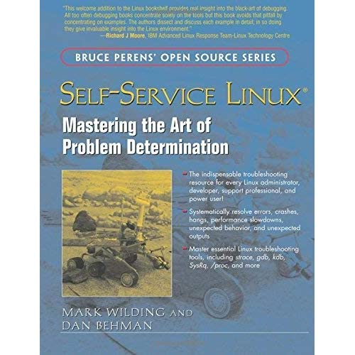 [Self-Service Linux: Mastering the Art of Problem Determination] [By: Wilding, Mark] [September, 2005]