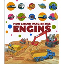 Mon grand imagier des engins