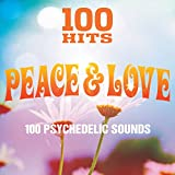 100 Hits: Peace & Love